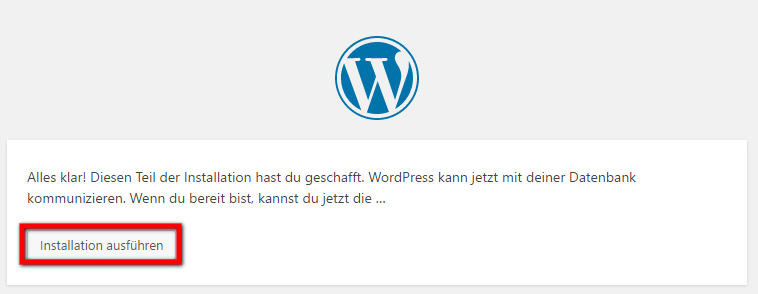WordPress Installieren 6. Schritt: WordPress Installation ausführen