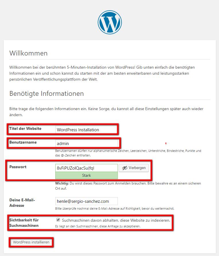 WordPress Installieren 7. Schritt: Webseiten Daten eingeben und Logindaten herausschreiben